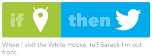 IFTTT Tweet White House Obama
