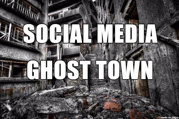 Social Media Ghost Town