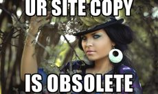 UR SITE COPY IS OBSOLETE MEME