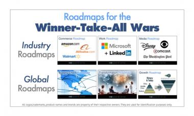 New Roadmaps for the coming Winner-Take-All Digital Wars