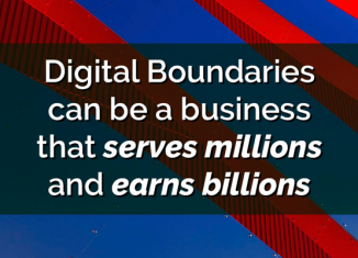 Digital Boundaries can be a business that serves millions and earns billions