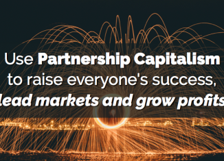 Media 2025 article: Use Partnership Capitalism to raise everyone's success, lead markets and grow profits