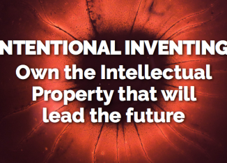 Media 2025 article: Intentional Inventing: Own Intellectual Property that leads the future